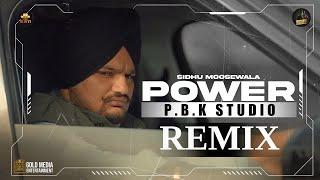 Power Remix | Sidhu Moose Wala | The Kidd | Sukh Sanghera | Moosetape | Ft. P.B.K Studio
