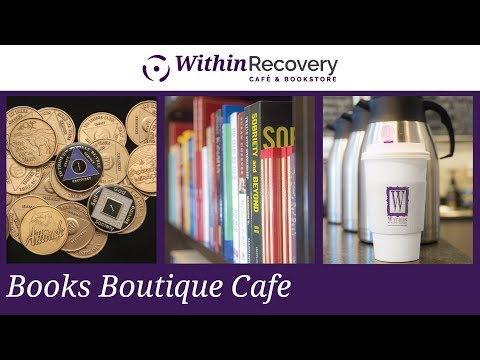 Within: Books Boutique Cafe - Serving South Florida and the Recovery Community