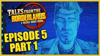 Tales from the Borderlands Episode 5: Part 1 - Handsome Jack Rules Hyperion Once Again