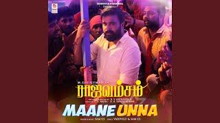 """Maane Unna (From """"Rajavamsam"""")"""