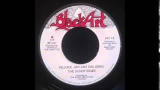 """Silvertones - Rejoice Jah Jah Children 7"""""""