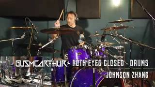 Baixar Gus McArthur - BOTH EYES CLOSED - Johnson Z - Drums