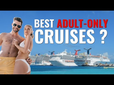 Best Adult-Only Cruise Lines And Cruises