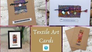 Handmade Textile Art Card, A Tutorial and Some Chit Chat