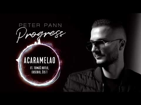 Peter Pann - ACARAMELAO (ft. Tomáš Botlo, Eusebio, Čis T)