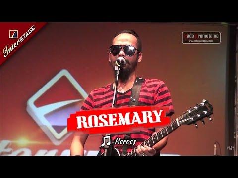 HEROES | ROSEMARY [Live APRIL 2017 Di Lap. DADAHA TASIKMALAYA]