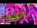 OFFICIAL: World Dance Medley Full VIDEO Song | Happy New Year | Shah Rukh Khan | Vishal, Shekhar