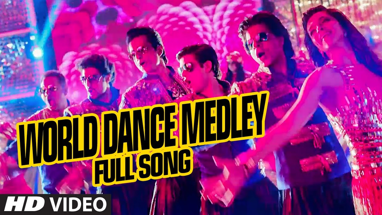 official world dance medley full video song happy new year shah rukh khan vishal shekhar youtube