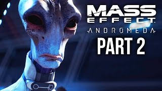 MASS EFFECT ANDROMEDA Gameplay Walkthrough Part 2 - NEXUS (Female) Full Game