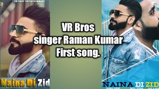 VR Bros|singer Raman kumar|First Song