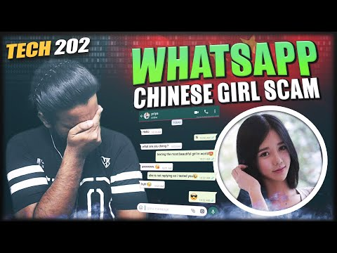 Chinese WhatsApp Girl Scam targeting Indians || Tech 202