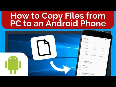 How To Copy Files From Your PC To An Android Device