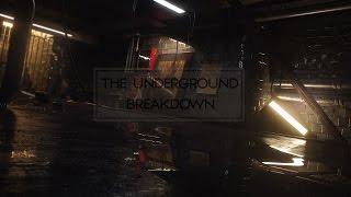 the underground breakdown by seqo