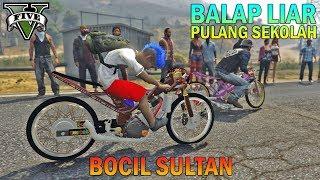 BOCAH SD PULANG SEKOLAH BALAP LIAR - GTA 5 SULTAN