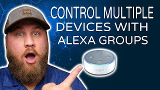 Alexa Smart Home Setup - Control Multiple Devices with a Single Command Using Groups