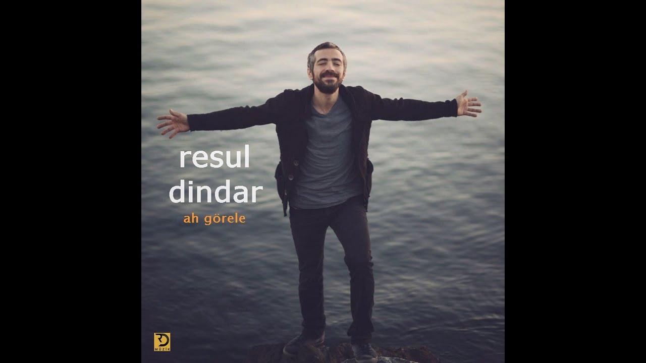 Resul Dindar / Ah Görele