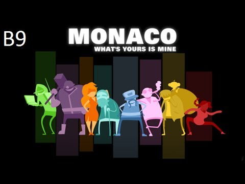 Let's Play Monaco Ep.B9: Cheat Codes and Mole Holes
