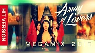 ARMY OF LOVERS - VideoMegamix 2015 by DJ Crayfish (HIT Version)