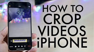 How To Crop Viḋeos On ANY iPhone!