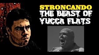 Stroncando The Beast Of Yucca Flats