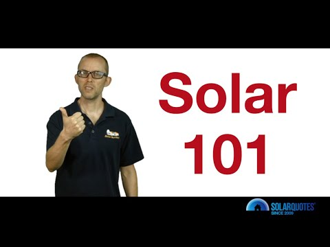 Solar '101' - Everything Australians Need To Know About Resi