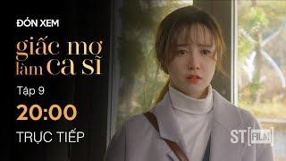 PREVIEW - Giấc Mơ Làm Ca Sĩ Tập 9 - Phim Hàn Quốc Hay Nhất 2020 - ST FILM