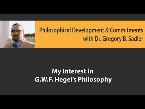 My Interest in G.W.F. Hegel