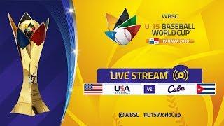USA v Cuba - Super Round - U-15 Baseball World Cup 2018