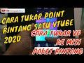 - CARA TUKAR POINT BINTANG SATU VTUBE 2020 | CARA TUKAR VP KE MISI PAKET BINTANG