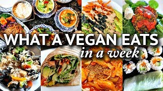 What I ate in a WEEK as a VEGAN!! (REALISTIC + EASY MEALS)