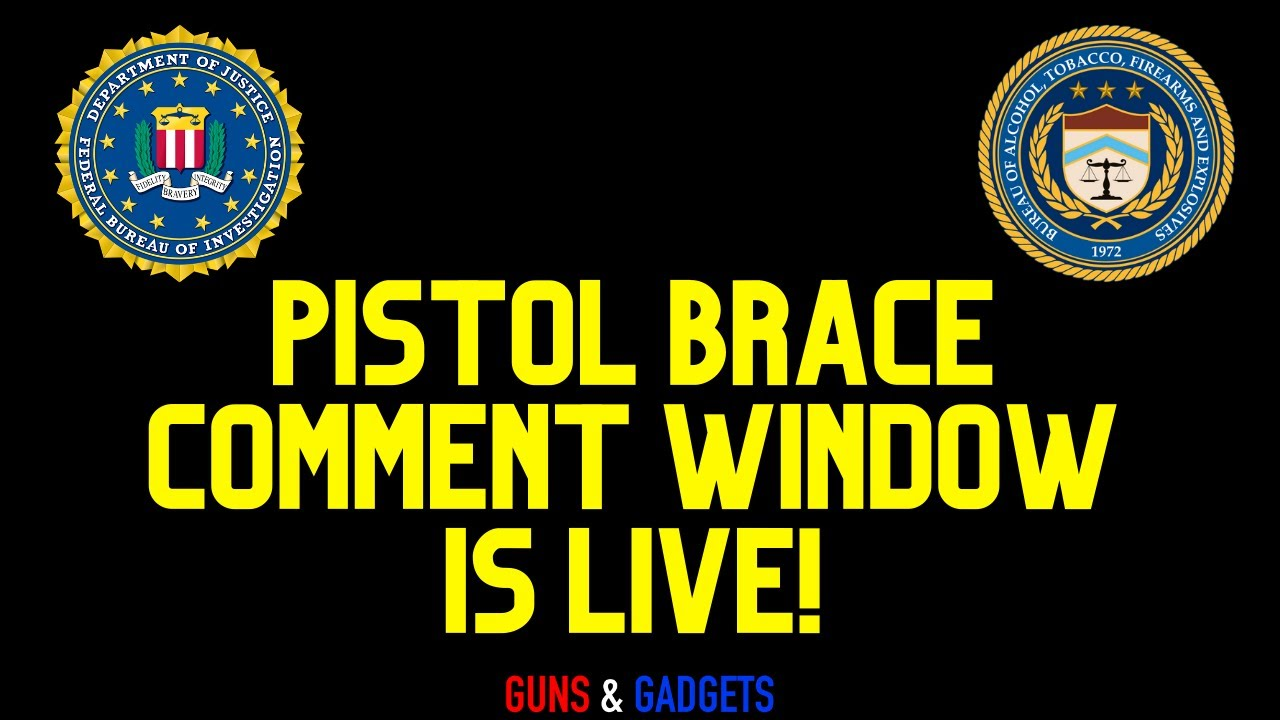 ATF Comment Period For Pistol Braces Is Now Open