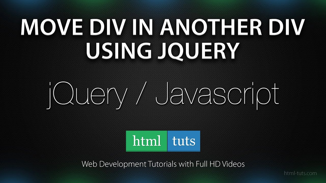 How to move div in another div with jquery youtube - Jquery remove div ...