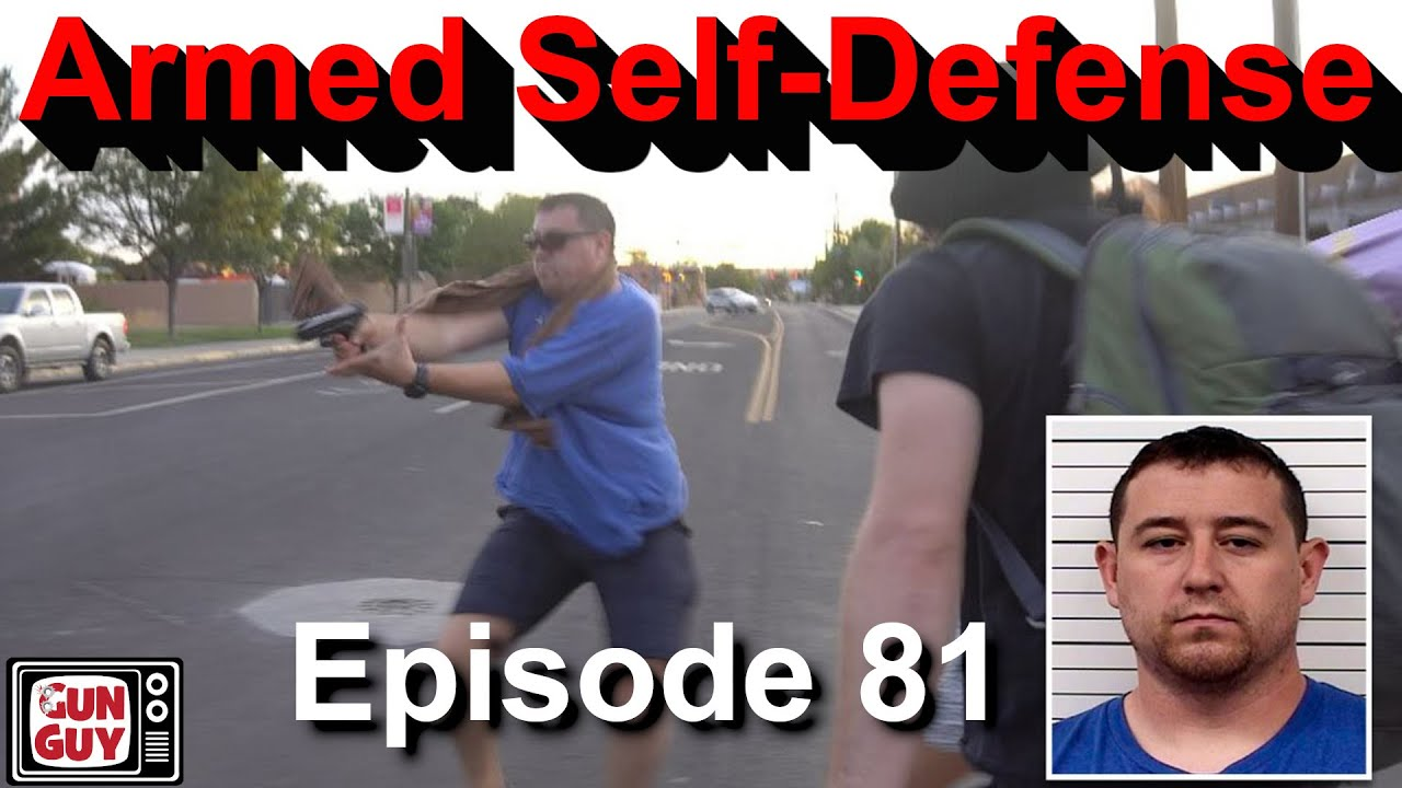 Got a new gun?  What are the limits of armed self-defense? - Episode 81