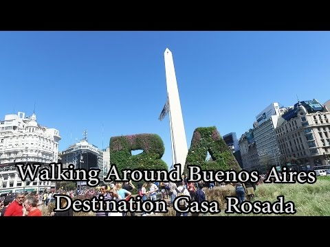 Buenos Aires, Argentina - Walking from Obelisk to Casa Rosada  Oct 2016