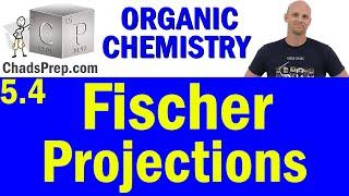 5.4 Fischer Projections