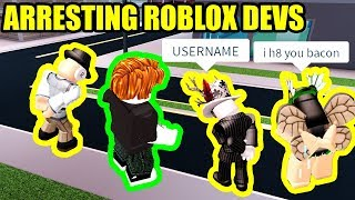 ARRESTING ROBLOX DEVELOPERS *RAGE QUITTER!!!* | Roblox Jailbreak New Update