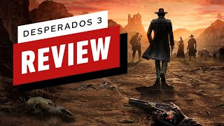 Desperados 3 Review (Video Game Video Review)