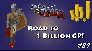 Runescape - Road to 1B - Ep: 29