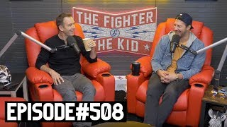 The Fighter and The Kid - Episode 508