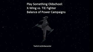 Star Wars: X-Wing vs TIE Fighter - Balance of Power - Rebel Campaign Mission #10