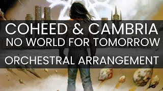 Coheed and Cambria Orchestral Arrangement - No World for Tomorrow