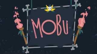 MoBu - Adventure Begins