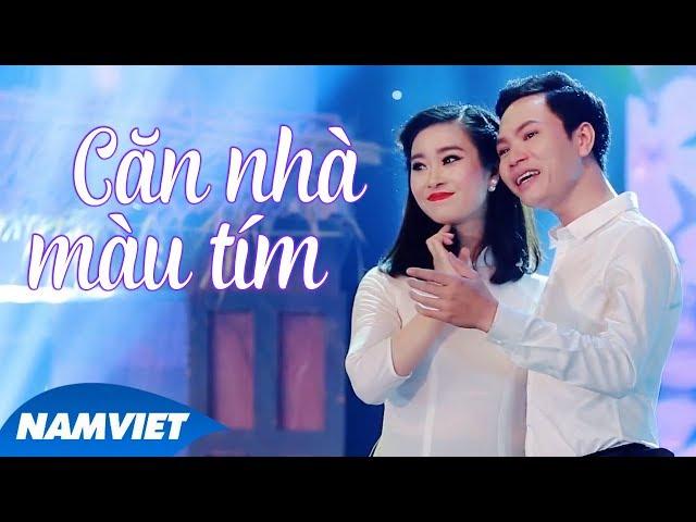 Căn Nhà Màu Tím - Phương Huyền ft Quang Đại