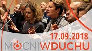 Spotkanie modlitewne - Mocni w Duchu - 17.09.2018 - Na żywo