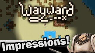Wayward Gameplay Impressions - Weekly Indie Newcomer