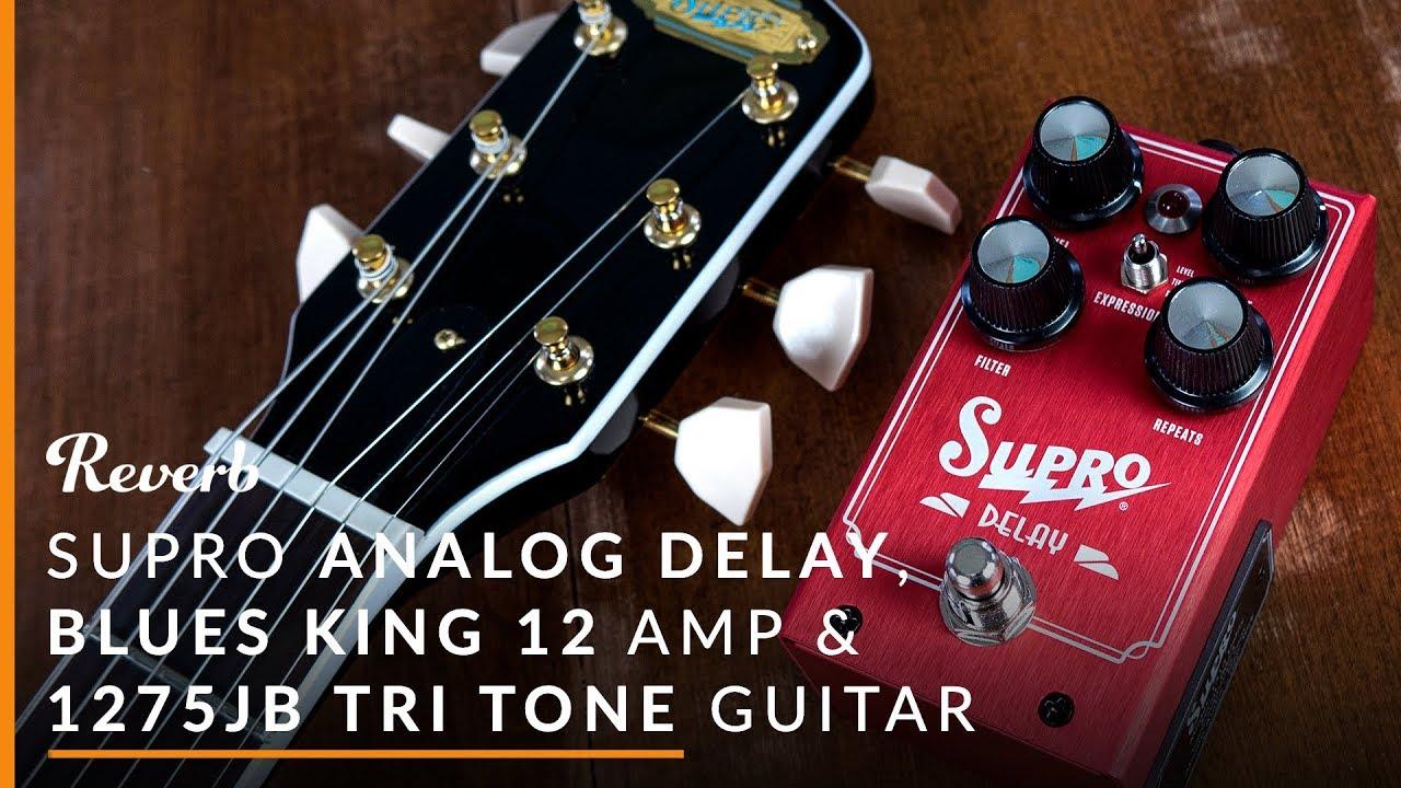 supro analog delay blues king 12 amp 1275jb tri tone guitar reverb tone report youtube. Black Bedroom Furniture Sets. Home Design Ideas