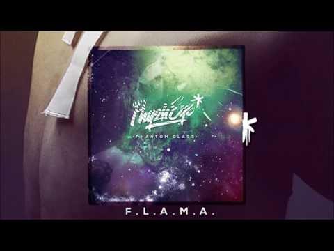 Phyzh Eye - FLAMA Phantom Glass + Letra