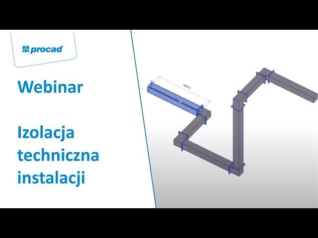 Izolacja techniczna instalacji I Webinar