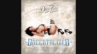 Docc Free Feat. Dazzie Dee & Bokie Loc - My Life (Doccstalized Mix)
