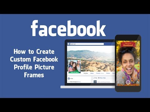 How to Create Custom Facebook Profile Picture Frames. - YouTube